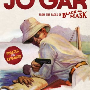 West of Guam: The Complete Cases of Jo Gar