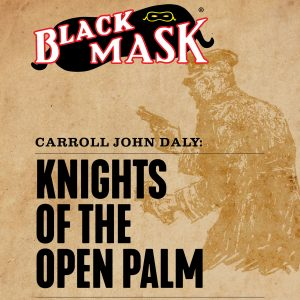 Race Williams #1: Knights of the Open Palm